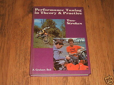 Performance Tuning in Theory & Practice : Two-Strokes - A.Graham Bell,1983;MZ...
