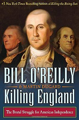 Killing England by Bill O'Reilly and Martin Dugard eBooks