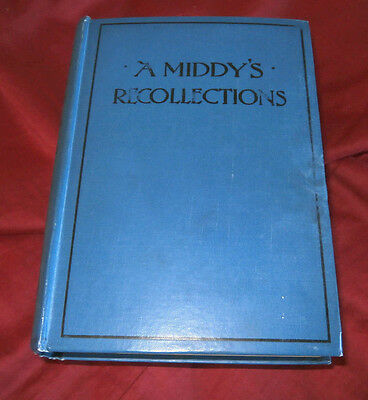 A MIDDY'S RECOLLECTIONS 1853-1860. Rear Admiral Victor A Montagu. 1899. Illustr.