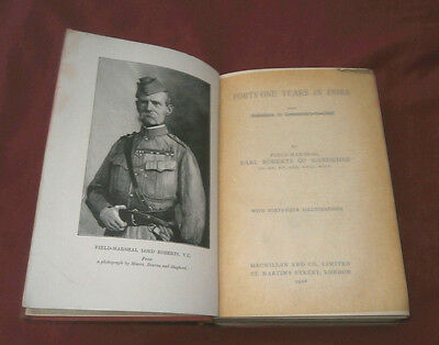 FORTY-ONE YEARS IN INDIA. Field-Marshal Earl Roberts of Kandahar. 1908. Illustr.