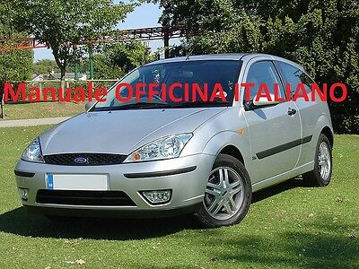 FORD FOCUS Prima Serie e Restyling (1998/2004) Manuale Officina 90,100 e 115 Cv
