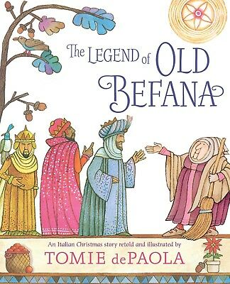 The Legend of Old Befana : An Italian Christmas Story by Tomie dePaola eBooks