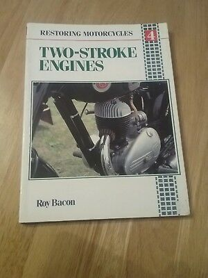 Restoring Motor Cycle Two-stroke Engines Roy H. Bacon Villiers Bultaco Greeves