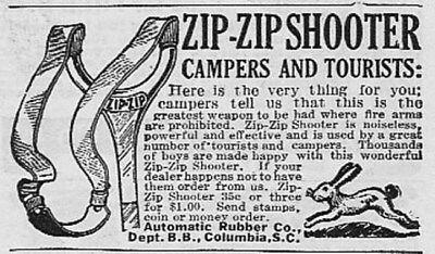 Vintage 1927 ZIP-ZIP SHOOTER Automatic Rubber Co., Columbia, S.C.~Sling Shot ad