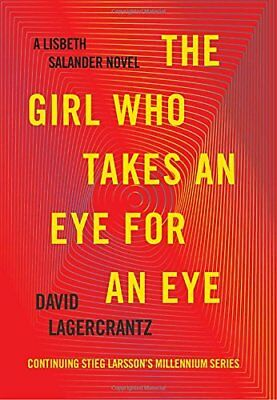 Millennium: The Girl Who Takes an Eye for an Eye 5 by David Lagercrantz (2017, H