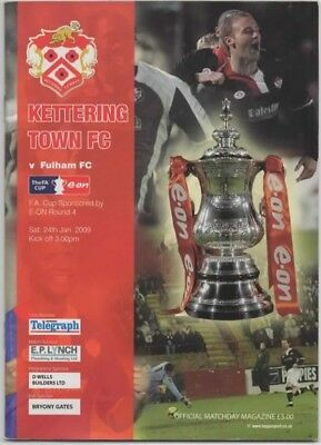 2009-Kettering Town V Fulham-24/1/09-Fa Cup 4Th-Fourth Round Football Programme