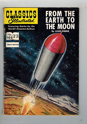 CLASSICS ILLUSTRATED COMIC No. 105 From Earth to the Moon 1/3 HRN 124 G+