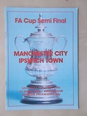 MANCHESTER CITY v IPSWICH TOWN - FA CUP SEMI FINAL - PROGRAMME 1981