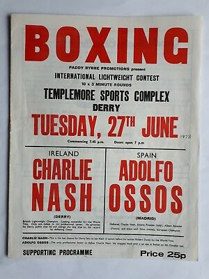Boxing Programme Charlie Nash v Adolfo Ossos 27th June 1978 In Derry Lightweight