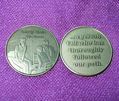 Rarely Have We Seen a Person Fail ~  Alcoholics Anonymous ~ New Bronze Medallion
