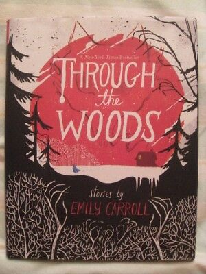 Through the Woods by Emily Carroll (Hardback, 2014)