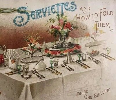 Serviettes and How to Fold Them book from Robinson & Cleaver, Belfast. c1890