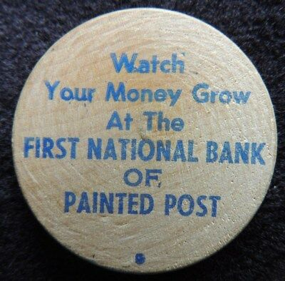 FIRST  NATIONAL  BANK     of     PAINTED  POST     { N.Y. }       WOODEN  NICKEL