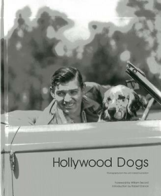Hollywood Dogs: Photographs from the John Kobal Foundation by Gareth Abbott.