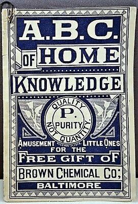 Very Rare 1881 A.B.C. OF HOME KNOWLEDGE BOOKLET Brown Chemical - Quack Medicine