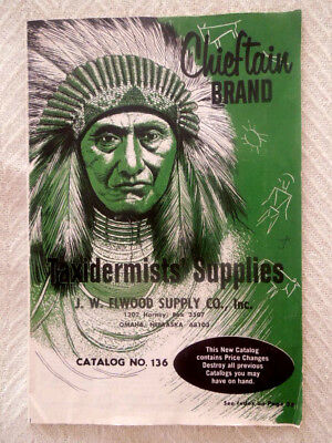 1969 Taxidermists Supplies Catalog ~ J.w. Elwood Supply Co ~ Indian Chief Cover