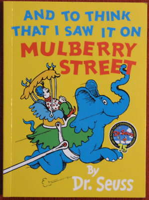 And to think that I saw it on Mulberry Street  Dr. SEUSS  kl. Buch (15 x 11 cm)