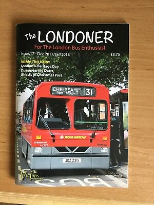 The Londoner for the London Bus Enthusiast - Issue 17 - Dec 2017/Jan 2018