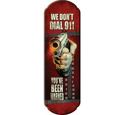 Classic Tin Thermometer We Dont Dial 911  Free Shipping USA