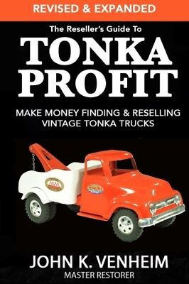 "Reseller's Guide To TONKA PROFIT ""REVISED & EXPANDED"" 2nd Ed SIGNED BY AUTHOR!"