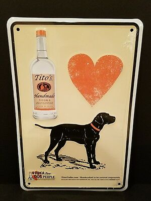 "Titos Vodka Metal Sign Tin Tacker 12"" x 8"" Vodka for Dog People Man Cave Bar Pub"