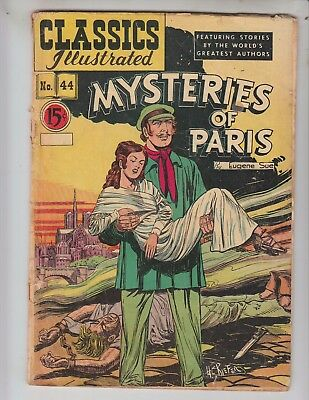 Classics Illustrated 44/ HRN 78 G+ (2.5) Mysteries of Paris! No Reserve!