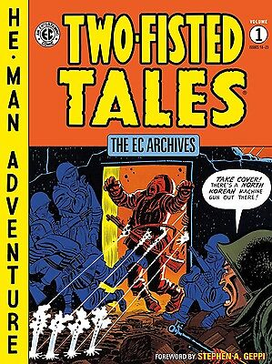 The EC Archives: Two-Fisted Tales Volume 1 Hardcover