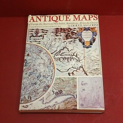 """ANTIQUE MAPS"" by Douglas Gohm Hardcover with colored prints"