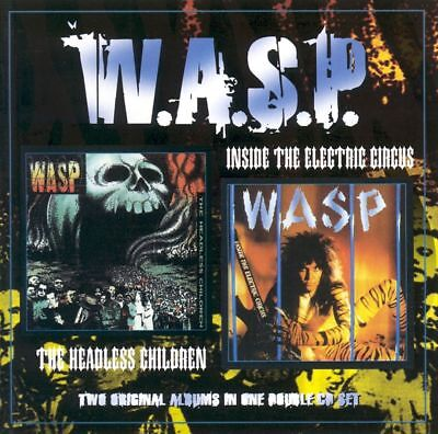 W.A.S.P. - Inside the Electric Circus/The Headless Children
