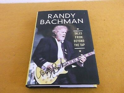 New Signed Randy Bachman Bto Guess Who Tales From Beyond The Tap Autobiography