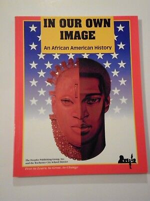 In Our Own Image An African American History(1993)The People's Publishing Group!