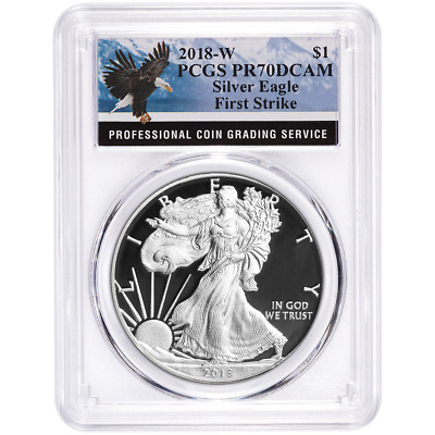 2018-W Proof $1 American Silver Eagle PCGS PR70DCAM First Strike Eagle Label