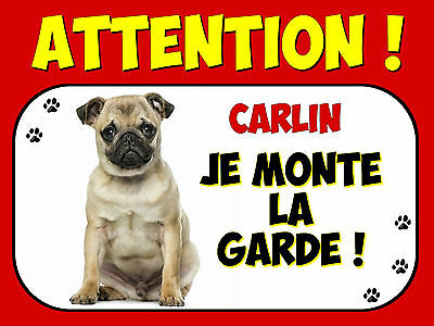 Plaque en aluminium Attention au chien Carlin