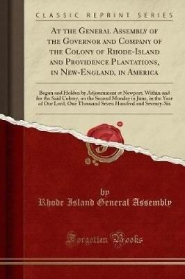 At the General Assembly of the Governor and Company of the Colony of