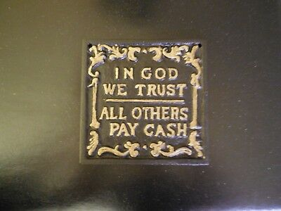 In God We Trust, All Others Pay Cash! Cast Iron Metal Wall Plaque Sign
