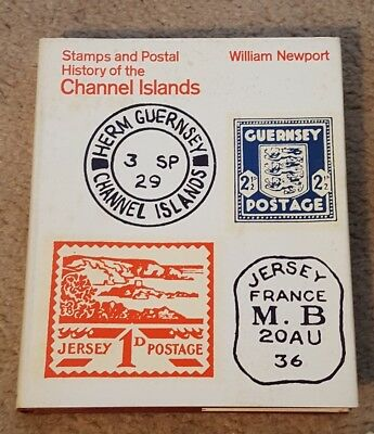 Stamps & Postal History of the Channel Islands HB Book William Newport