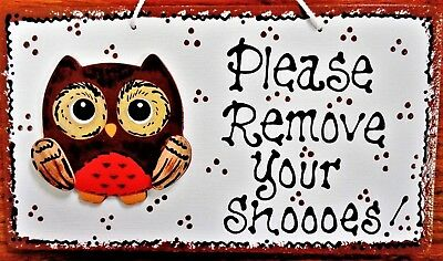 OWL Please Remove Your Shoooes SIGN Wall Hanger Decor Take Off Shoes Plaque