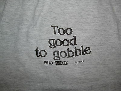 Vintage 1980/90s TOO GOOD TO GOBBLE Wild Turkey 101 Proof Gray Gym Shorts LARGE
