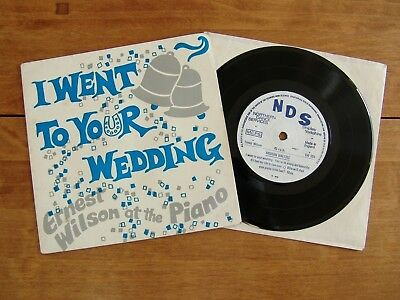 "7"" 45 EP Wilson, Ernest ""I Went To Your Wedding"" NORTHERN DANCE SERVICES K.N.904"