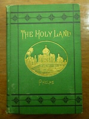 1873 HOLY LAND with Glimpses of EUROPE & EGYPT Sylvanus Dryden Phelps PALESTINE