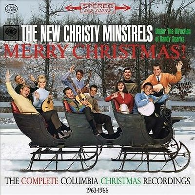 The New Christy Minstrels Merry Christmas! The Complete Columbia Christmas CD