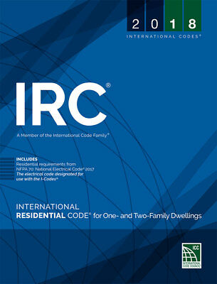 2018 International Residential Code for One- and Two-Family Dwellings by Interna