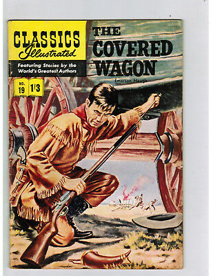CLASSICS ILLUSTRATED COMIC No. 19 The Covered Wagon - 1/3  HRN 126