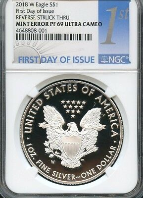 2018 W Silver Eagle First Day Of Issue Reverse Struck Thru Mint Error NGC PF69UC