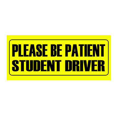 """Yellow """"Please Be Patient Student Driver"""" Car Sticker Bumper Decal Warning Back"""