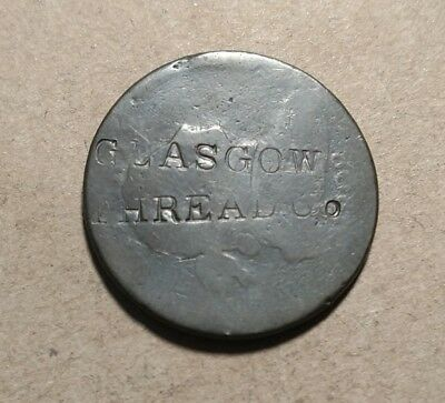1802 Draped Counterstamped GLASGOW THREAD CO Worcester Mass Massachusetts Token