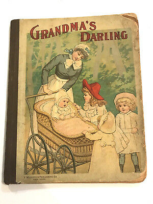 Very Rare Antique Grandma's Darling A Story And Picture Gift Book 1800's Vintage
