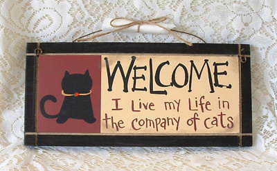New Folk Art Country Folk Welcome I Live in the Company of Cats 2 Side Wood SIGN