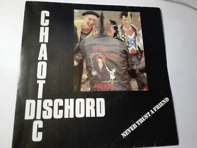 CHAOTIC DISCHORD-Never Trust A Friend E.P. GBH, INFA-RIOT, DISORDER, DISCHARGE