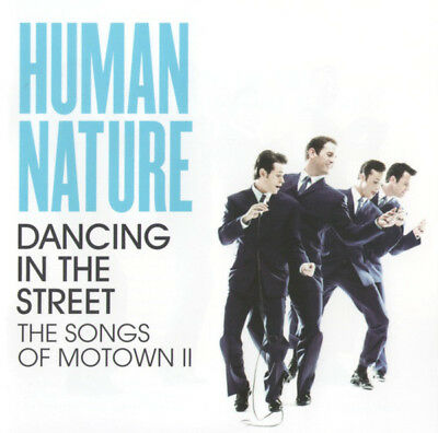 HUMAN NATURE Dancing In The Street CD Songs Of Motown 2 Brand New